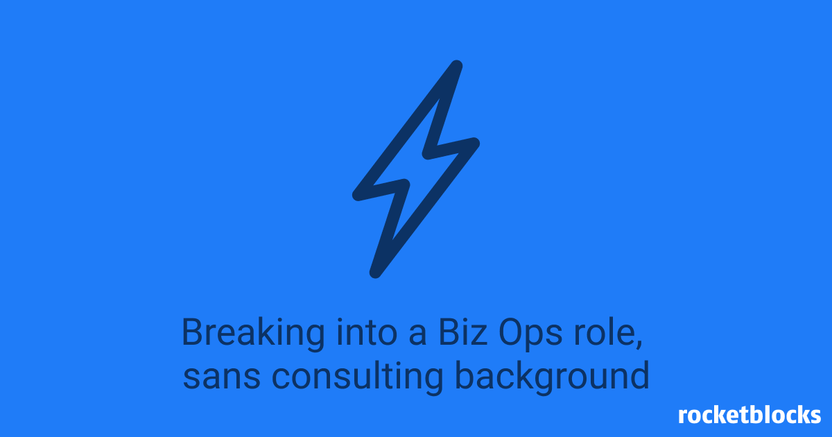 Tips for how to break into strategy & biz ops roles at companies