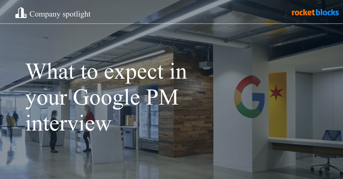 What to expect and how to prepare for a Google product manager interview