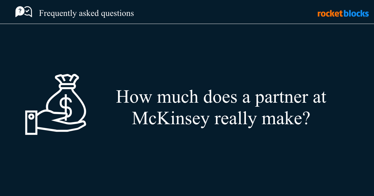 How much does a partner at McKinsey, BCG or Bain make?